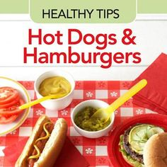 Healthy Tips for Hot Dogs and Hamburgers | Diabetic Living Online