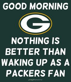 Nothing Better . Packers Funny, Packers Baby, Go Packers, Packers Football, Football Season, Green Bay Packers Wallpaper, Dental Hygiene School, Green Bay Packers Fans, Boise State Broncos