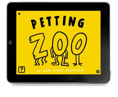 Petting Zoo  PETTING ZOO  an interactive picture book for iPad and iPhone by the amazing Christoph Niemann