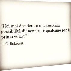Risultati immagini per frasi tumblr amore finito Writing Quotes, Words Quotes, Love Quotes, Inspirational Quotes, Sayings, Daily Wisdom, Italian Quotes, Tumblr Quotes, Charles Bukowski