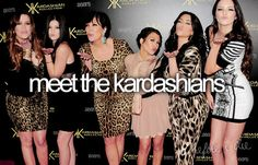 Meet the Kardashians