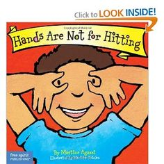 Hands Are Not for Hitting (Board Book) (Best Behavior Series)...Love this book! It taught Luna that hands are not for hitting. Now she is constantly telling her little sister the same thing when she hits!