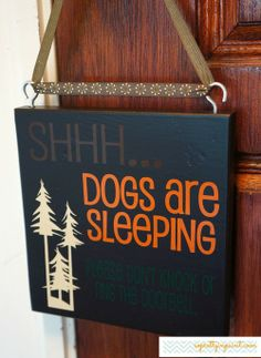 Shhh... Dogs are sleeping. Please don't knock or ring the doorbell.