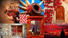 """Dramatic and Diverse shades of the colour Red in Croatia. Contact us at info@discovercroa... to plan your Bespoke trip to Croatia! - We will convert your """" MUST HAVE HOLIDAY"""" into reality - that will then be a cherished experience to store in your memory bank. Forever."""