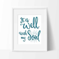 'It is Well With My Soul' Print {Digital} by Whitehall Shop on Etsy