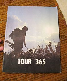 """Vintage """"Tour 365"""" magazine from 1968 - Given to soldiers upon completion of a tour of duty in the Vietnam war.."""