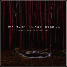 The Twin Peaks Archive is an open album by David Lynch and Angelo Badalamenti with rare and unreleased tracks from the TV series and film.