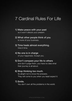 7 Gardinal Rules For Life... ♫♪ Begins with a pease, Ends with a  smile.☃