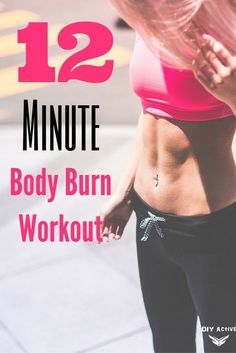 12 Minute Body Burn Workout via @DIYActiveHQ