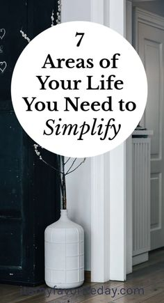 These are seven areas of life that most of us need to simplify, to allow life to run more smoothly. After all, living simple is about doing what we love. Declutter Your Mind, Organize Your Life, How To Get Motivated, Live With Purpose, How To Stop Procrastinating, Work Inspiration, Love Your Life, Simple Living, Live For Yourself