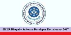 IISER Bhopal – Software Developer Recruitment 2017. Applications are available online and will be submitted latest by 24 December 2017.