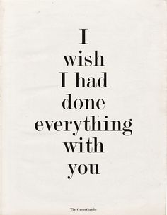 The Great Gatsby, I pinned this quote because HE likes it. <3