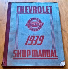 Chevrolet Shop Manual 1939 **Vintage Must have