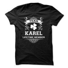 I Love TEAM KAREL LIFETIME MEMBER Shirts & Tees