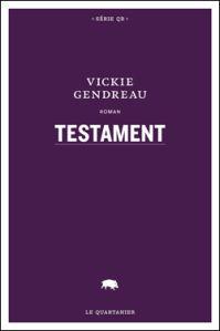 """Testament"", de Vickie Gendreau"