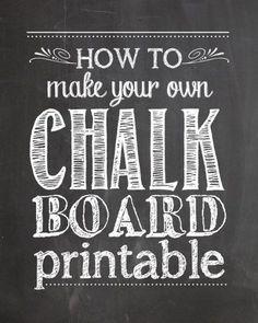 how to make chalkboard printables