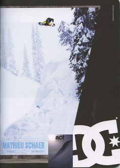 Act Snowboarding - French Magazine - Mathieu Schaer_DC Ad - Snowboard Team - March12