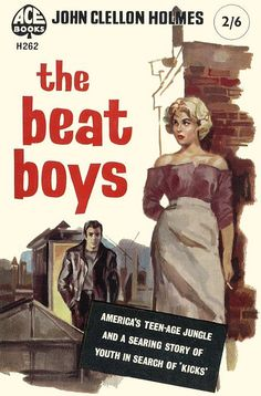 The Beat Boys by John Clellon Holmes (First UK edition of Holmes' novel GO) #book #cover