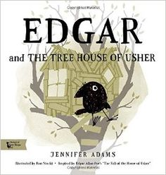 Edgar and the Tree House of Usher: A BabyLit® Picture Book (Babylit First Steps): Jennifer Adams, Ron Stucki: 9781423640431: Amazon.com: Books