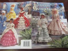 Barbie Doll Clothing Crocheting Patterns Victorian Fashion Doll Gowns Annie's Attic 879601 Crochet Pattern Leaflet