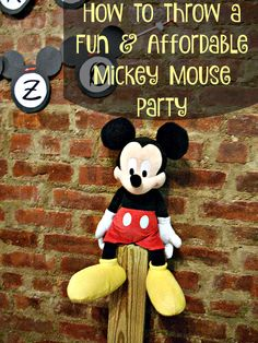 Delightful How To Throw A Fun And Affordable Mickey Mouse Birthday Party