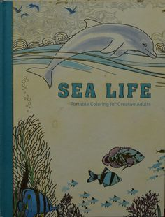 Sea Life Portable Coloring Book I Got This One Thinking Could Color And Use