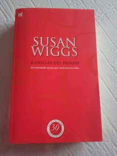 A orillas del pasado de Susan Wiggs