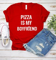 Shop Pizza is My BoyFriend pizza is my boyfriend t-shirts designed by DOMART as well as other pizza is my boyfriend merchandise at TeePublic. Boyfriend T Shirt, Boyfriend Gifts, Cool T Shirts, Tee Shirts, Pizza Shirt, Funny Pizza, Funny Food, Drinking Shirts, Latest T Shirt