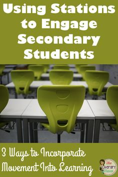 Learning centers, also known as stations at the secondary level, are ideal activities to use to bring movement into your middle school or high school classroom. Find out how to implement stations on your first day of school, as you review key ideas or terms, and as a way to preview texts.