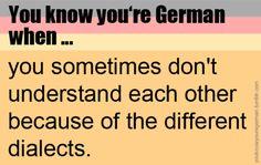 Oh gott Dialekte! Ich komme mit bayrisch so gar nicht klar. Bei mir ist es anders herum, mich versteht niemand (saarländisch)