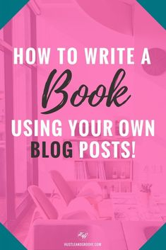 Write a Book Using Your Blog - a roadmap to getting it figured out and kickstarting your author career! Click through to learn more.