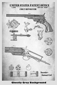 Early Samuel Colt Revolver Patent Print Displayed In Our Ghostly Gray Background Homemade Weapons, 1911 Pistol, Patent Drawing, Weapon Concept Art, Patent Prints, Weapons Guns, Firearms, Colorful Backgrounds, Fine Art Prints