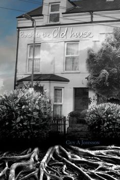 Back to the Old House by Guy A Johnson http://www.amazon.com/dp/B00FI2WSBE/ref=cm_sw_r_pi_dp_3W02vb0PPCAC7