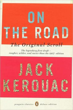 Book about a road trip                                    On The Road by Jack Kerouac