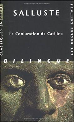 Amazon.fr - La Conjuration de Catilina - Salluste - Livres