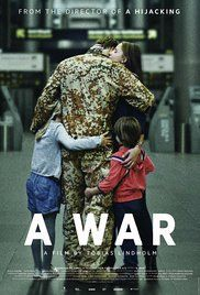 A War (2015) R - Company commander Claus M. Pedersen (Pilou Asbæk) and his men are stationed in an Afghan province. Meanwhile back in Denmark Claus' wife Maria (Tuva Novotny) is trying to hold everyday life together with a husband at war and three children missing their father. - Director: Tobias Lindholm  -   Writer: Tobias Lindholm  -   Stars: Pilou Asbæk, Tuva Novotny, Dar Salim  -    DRAMA / WAR