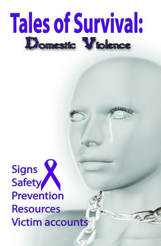 Tales of Survival: Domestic Violence  This book is filled with information. As domestic violence continues to plague society, there are survivors of injustice who are speaking out. Statistics show an increase, even among men. Read these survival accounts and the words of hope and encouragement within these pages.  In addition, there are resources for safety and warning signs. Use these warning sign to evaluate yourself honestly. Prevention is also covered.  http://amzn.to/2mNvtpc GET YOUR…