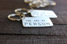 You Are My Person Keychains / Set of Two / Friendship Keychains / BFF Keychains / Aluminum Hand Stamped Keychains / by Rustic Brand on Etsy, $23.00