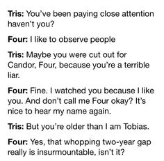 DAY 23: A QUOTE THAT MADE YOU LAUGH This is perfect ~Divergent~ ~Insurgent~ ~Allegiant~