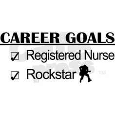 Starting Fall 2013 I will be going to school to start my path to becoming a Registered Nurse!!! WOOT WOOT