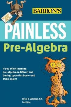 Teaches basic algebra, exponents and roots, equations and inequalities, and polynomials. Titles in Barron's extensive Painless Series cover a wide range of subjects, as they are taught at middle schoo