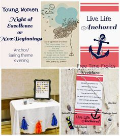 Young Womens New beginnings or Night of Excellence Anchor/ sailing theme All the ideas, How to's and printable's to pull it off. #LDS #embark #youngwomen