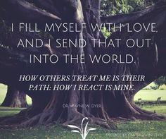 #affirmation by @drwaynedyer #mindfulness #love #inspiration #positivevibes…
