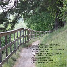 Runot - Marlan kuvat Finnish Words, Garden Bridge, Deck, Country Roads, Outdoor Structures, Outdoor Decor, Front Porches, Decks, Decoration