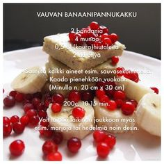 Vauvan banaanipannukakku a iesit bun. am pus si afine. Köstliche Desserts, Delicious Desserts, Dessert Recipes, Toddler Meals, Kids Meals, Nutella, Baby Food Recipes, Cooking Recipes, Fingerfood Baby