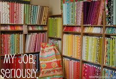My ultimate dream - To own a quilt shop!