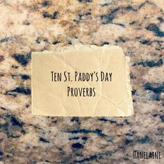 Ten St. Paddy's Day Proverbs | Hanelaine