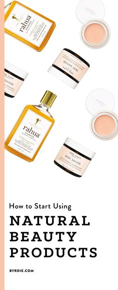 I Swapped Out My Beauty Products for Their All-Natural Alternatives