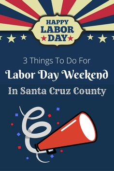 Looking for things to do in the Santa Cruz area for Labor Day? Check out these fun, family-friendly events!