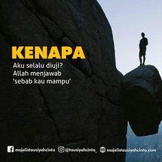 Sebab kau mampu Reminder Quotes, Self Reminder, Words Quotes, Me Quotes, Muslim Quotes, Islamic Quotes, Hijrah Islam, Islamic Cartoon, Cartoon Quotes